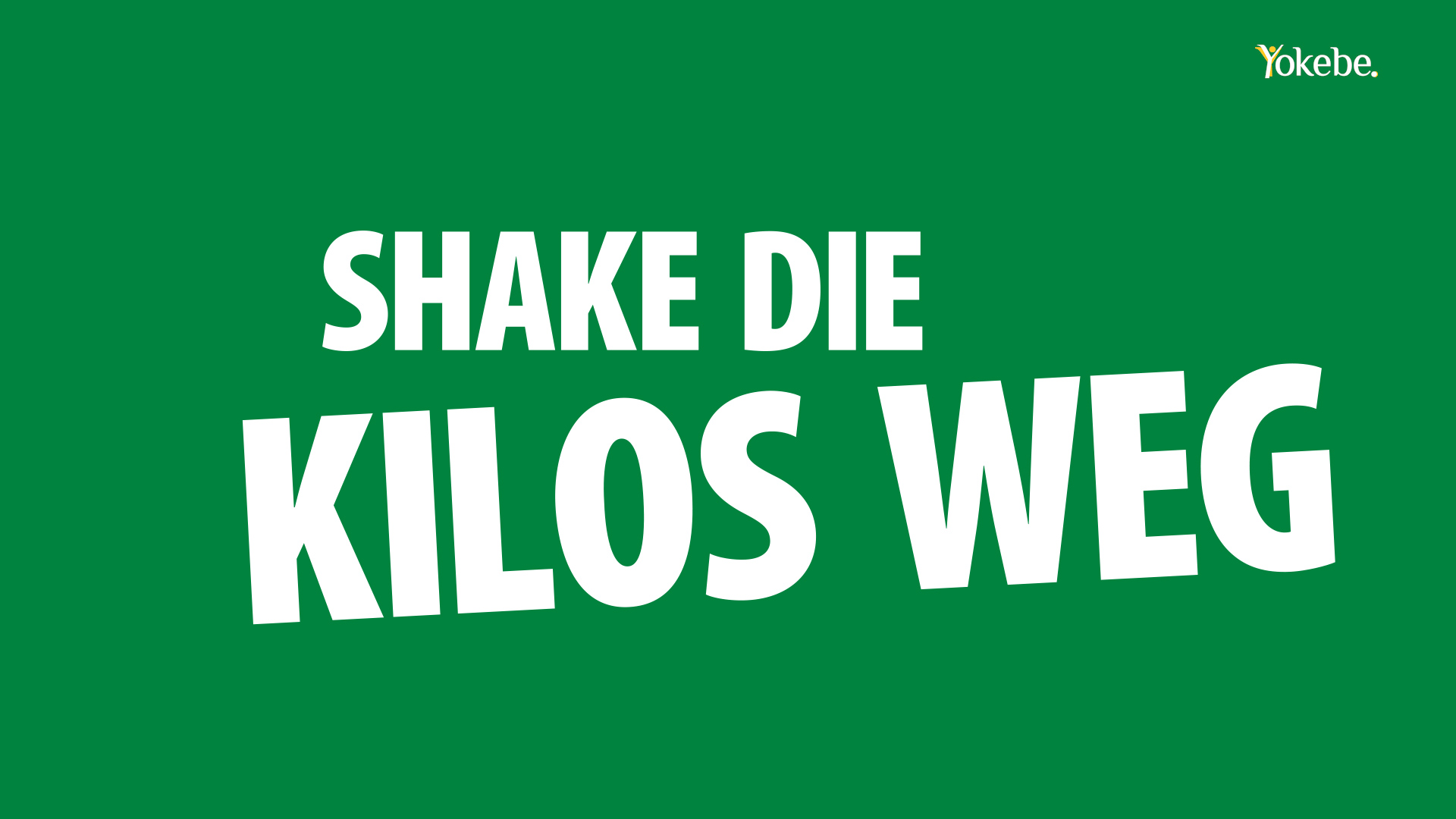 Shake die Kilos weg rough